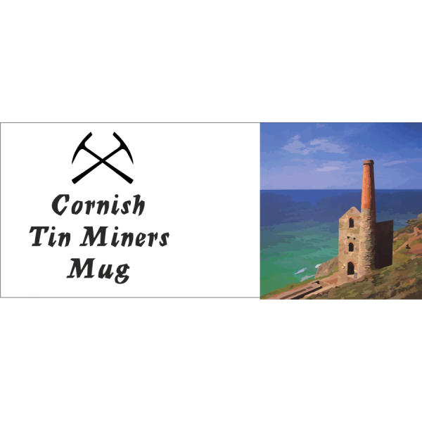 Cornish Tin miners mug + mine 2