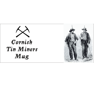 Cornish Tin miners mug + miners