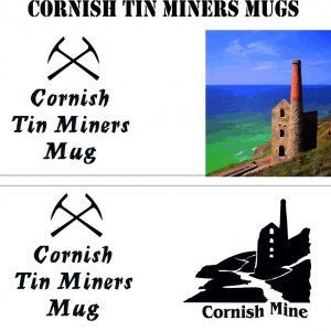 Tin Miners Mugs