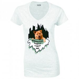 Behind every women is a great dog tshirt wassontshirts.co.uk